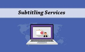 subtitling services